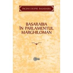 Basarabia in Parlamentul Marghiloman - Victor Durnea