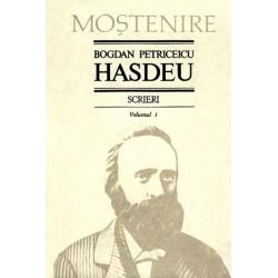 Bogdan Petriceicu Hasdeu. Scrieri. Volumul 01. Poezii