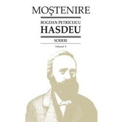Bogdan Petriceicu Hasdeu. Scrieri. Volumul 03. Dramaturgie