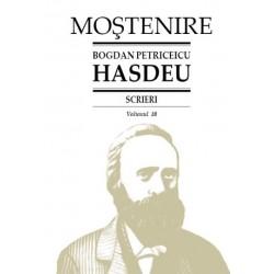 Bogdan Petriceicu Hasdeu. Scrieri. Volumul 10. Cuvente den batrani