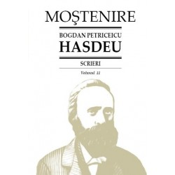 Bogdan Petriceicu Hasdeu. Scrieri. Volumul 11. Cuvente den batrani