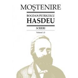 Bogdan Petriceicu Hasdeu. Scrieri. Volumul 13. Etymologicum Magnum Romaniae