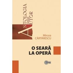 O seara la opera - Mircea Cartarescu