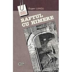 Raftul cu himere - Eugen Lungu