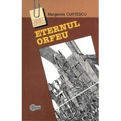 Eternul Orfeu. Reflexe ale mitului in poezia romana