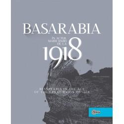 Basarabia in actul Marii Uniri de la 1918 - Ion Turcanu, Mihai Papuc