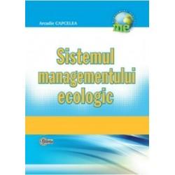 Sistemul managementului ecologic - Arcadie Capcelea