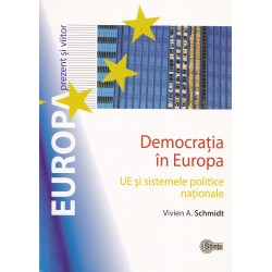 Democratia in Europa. UE si sistemele politice nationale