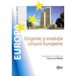 Originile si evolutia Uniunii Europene - Desmond Dinan