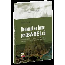 Romanul ca lume postbabelica - Aliona Grati