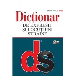 Dictionar de expresii si locutiuni straine - Mihai Papuc