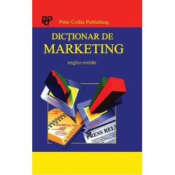 Dictionar de Marketing englez-roman - A. Ivanovic, P.H. Collin