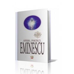 Eminescu. Opera poetica