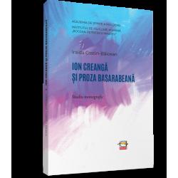 Ion Creanga si proza basarabeana - Iraida Costin-Baicean