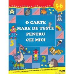 O carte mare de teste pentru cei mici 5-6 ani - Gavrina S. E
