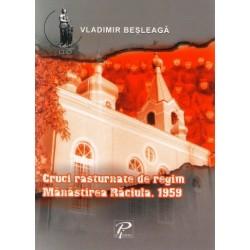 Cruci rasturnate de regim. Manastirea Raciula. 1959 - Vladimir Besleaga