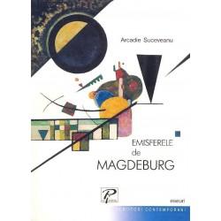 Emisferele de Magdeburg (eseuri) - Arcadie Suceveanu