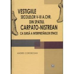 Vestigiile secolelor V-III a. Chr. din spatiul carpato-nistrean ca sursa a interpretărilor etnice...