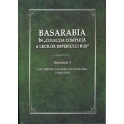 "Basarabia in ""Colectia completa a legilor Imperiului Rus""  Vol. I - Mihai Tasca, Igor Ojog, Igor..."