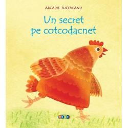 Un secret pe cotcodacnet - Arcadie Suceveanu