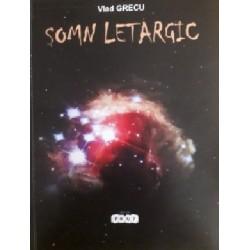 Somn letargic - Vlad Grecu