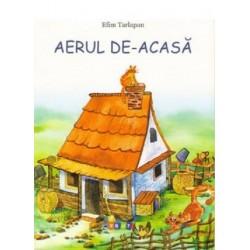 Aerul de acasa – Efim Tarlapan